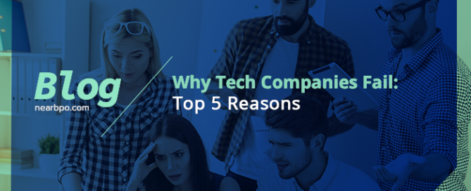 Why Tech Companies Fail?